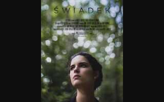 Swiadek фільм 2019 | трейлер, дата, актори